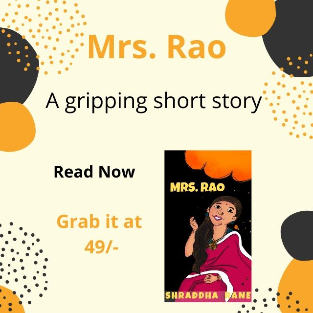 Who Is Mrs.Rao | The Tale Behind A Tale [Blog Marathon Post 4]