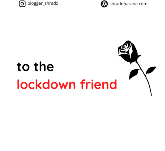 My Lockdown Friend [Not Books This Time]